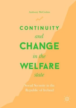 Abbildung von McCashin | Continuity and Change in the Welfare State | 2019 | 2018 | Social Security in the Republi...