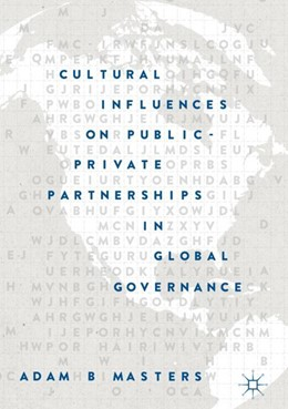 Abbildung von Masters | Cultural Influences on Public-Private Partnerships in Global Governance | 2019 | 2018