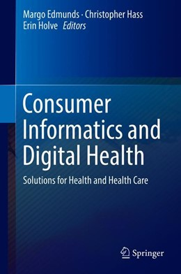 Abbildung von Edmunds / Hass | Consumer Informatics and Digital Health | 1. Auflage | 2019 | beck-shop.de