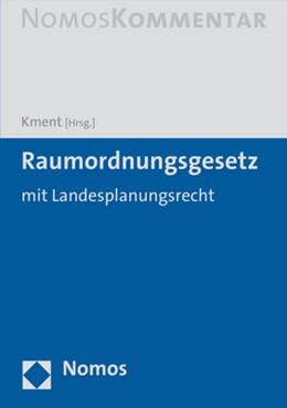Abbildung von Kment (Hrsg.) | Raumordnungsgesetz: ROG | 2019 | mit Landesplanungsrecht