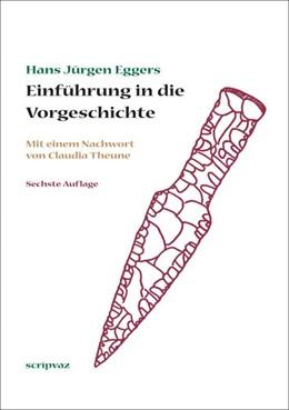 Abbildung von Eggers / Krauskopf | Einführung in die Vorgeschichte | 6. Auflage | 2018 | beck-shop.de
