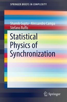 Abbildung von Gupta / Campa | Statistical Physics of Synchronization | 1. Auflage | 2018 | beck-shop.de