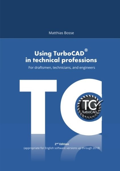 Using TurboCAD in technical professions | Bosse | 2. Auflage, 2018 | Buch (Cover)