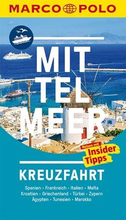 Abbildung von MARCO POLO Reiseführer Mittelmeer Kreuzfahrt   1. Auflage   2018   Der perfekte Begleiter für die...