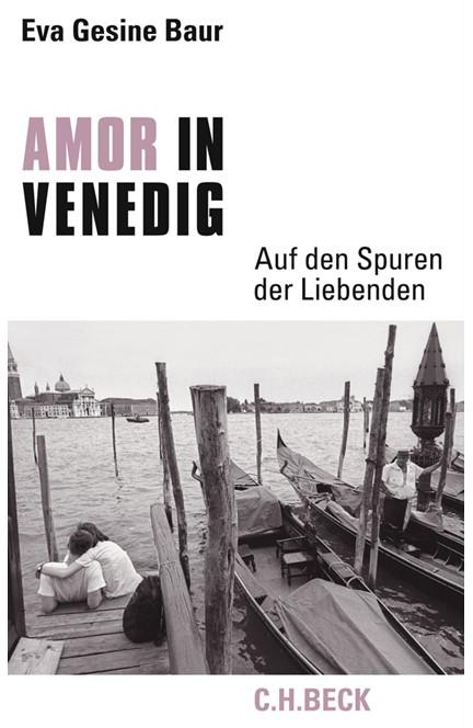 Cover: Eva Gesine Baur, Amor in Venedig