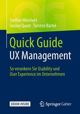 Abbildung von Weichert / Quint / Bartel | Quick Guide UX Management | 2018 | So verankern Sie Usability und...
