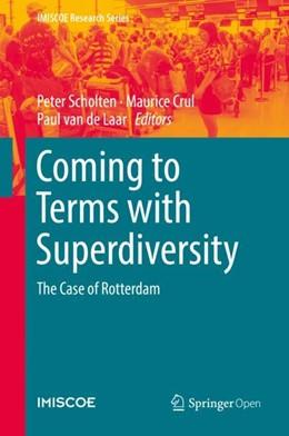 Abbildung von Scholten / Crul | Coming to Terms with Superdiversity | 1. Auflage | 2018 | beck-shop.de