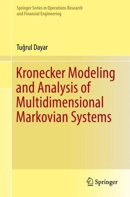 Abbildung von Dayar | Kronecker Modeling and Analysis of Multidimensional Markovian Systems | 1. Auflage | 2018 | beck-shop.de