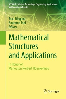 Abbildung von Diagana / Toni | Mathematical Structures and Applications | 2018 | In Honor of Mahouton Norbert H...