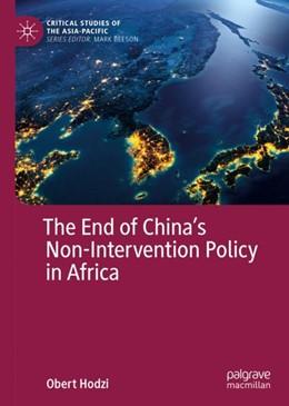 Abbildung von Hodzi | The End of China´s Non-Intervention Policy in Africa | 2018
