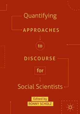 Abbildung von Scholz | Quantifying Approaches to Discourse for Social Scientists | 2018