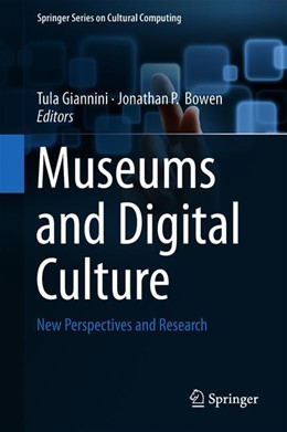 Abbildung von Giannini / Bowen | Museums and Digital Culture | 2019 | New Perspectives and Research