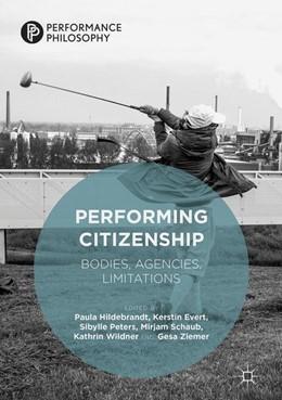 Abbildung von Hildebrandt / Evert   Performing Citizenship   1. Auflage   2019   beck-shop.de