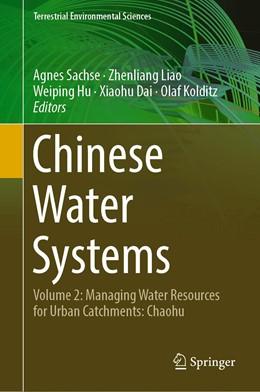 Abbildung von Sachse / Liao | Chinese Water Systems | 1. Auflage | 2018 | beck-shop.de