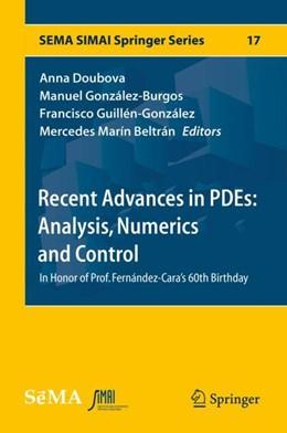 Abbildung von Doubova / González-Burgos / Guillén-González / Marín Beltrán | Recent Advances in PDEs: Analysis, Numerics and Control | 2018 | In Honor of Prof. Fernández-Ca...