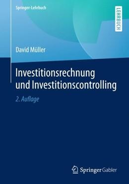 Abbildung von Müller | Investitionsrechnung und Investitionscontrolling | 2. Auflage | 2018