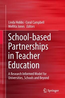 Abbildung von Hobbs / Campbell / Jones | School-based Partnerships in Teacher Education | 2018 | A Research Informed Model for ...