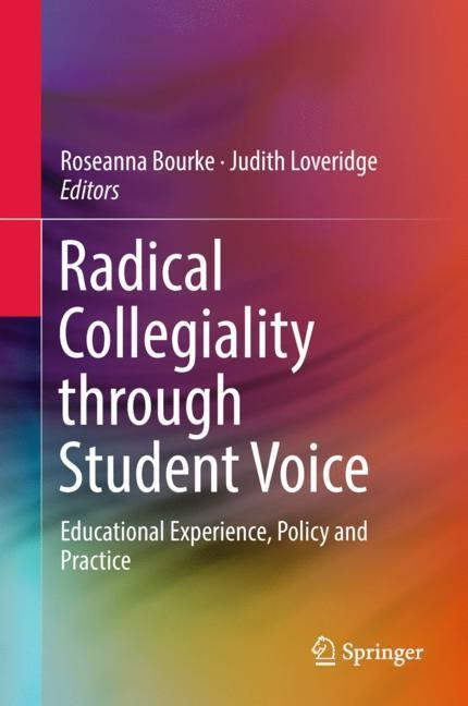 Radical Collegiality through Student Voice | Bourke / Loveridge, 2018 | Buch (Cover)