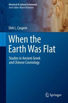 Abbildung von Couprie   When the Earth Was Flat   1. Auflage   2018   beck-shop.de