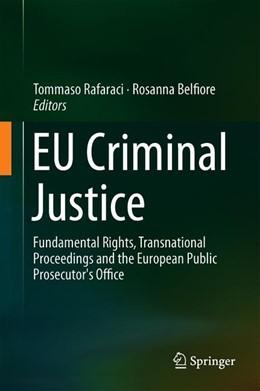 Abbildung von Rafaraci / Belfiore | EU Criminal Justice | 1. Auflage | 2019 | beck-shop.de
