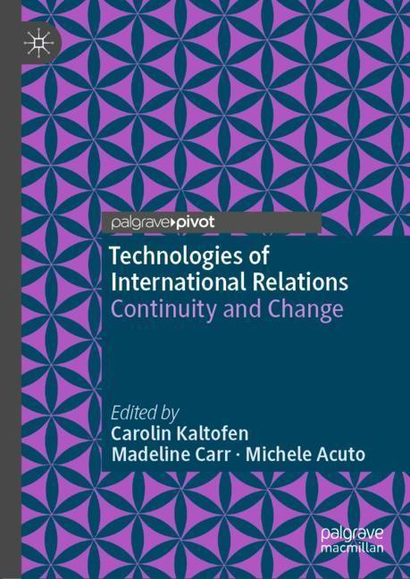 Technologies of International Relations | Kaltofen / Carr / Acuto, 2018 | Buch (Cover)