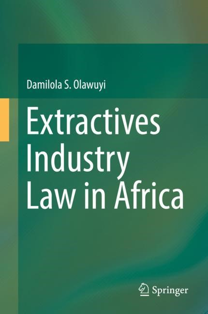 Extractives Industry Law in Africa | Olawuyi | 1st edition, 2018 | Buch (Cover)