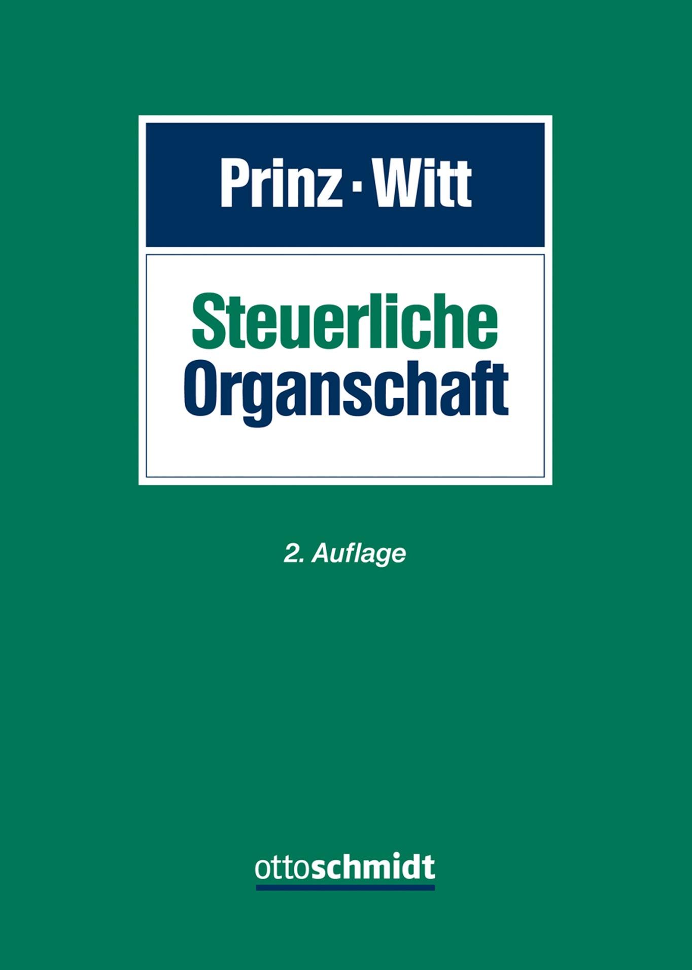 Steuerliche Organschaft | Prinz / Witt (Hrsg.) | 2. Auflage, 2018 | Buch (Cover)