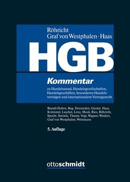 Abbildung von Röhricht / von Westphalen / Haas (Hrsg.) | HGB | 5., neu bearbeitete Auflage | 2019 | Kommentar zu Handelsstand, Han...