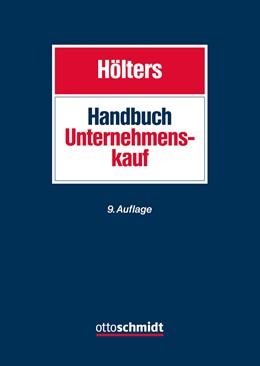 Abbildung von Hölters (Hrsg.) | Handbuch Unternehmenskauf | 9., neu bearbeitete Auflage | 2019