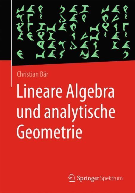 Lineare Algebra und analytische Geometrie | Bär, 2018 | Buch (Cover)