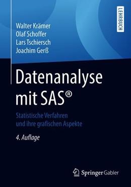 Abbildung von Krämer / Schoffer / Tschiersch | Datenanalyse mit SAS® | 4. Aufl. 2018 | 2018 | Statistische Verfahren und ihr...