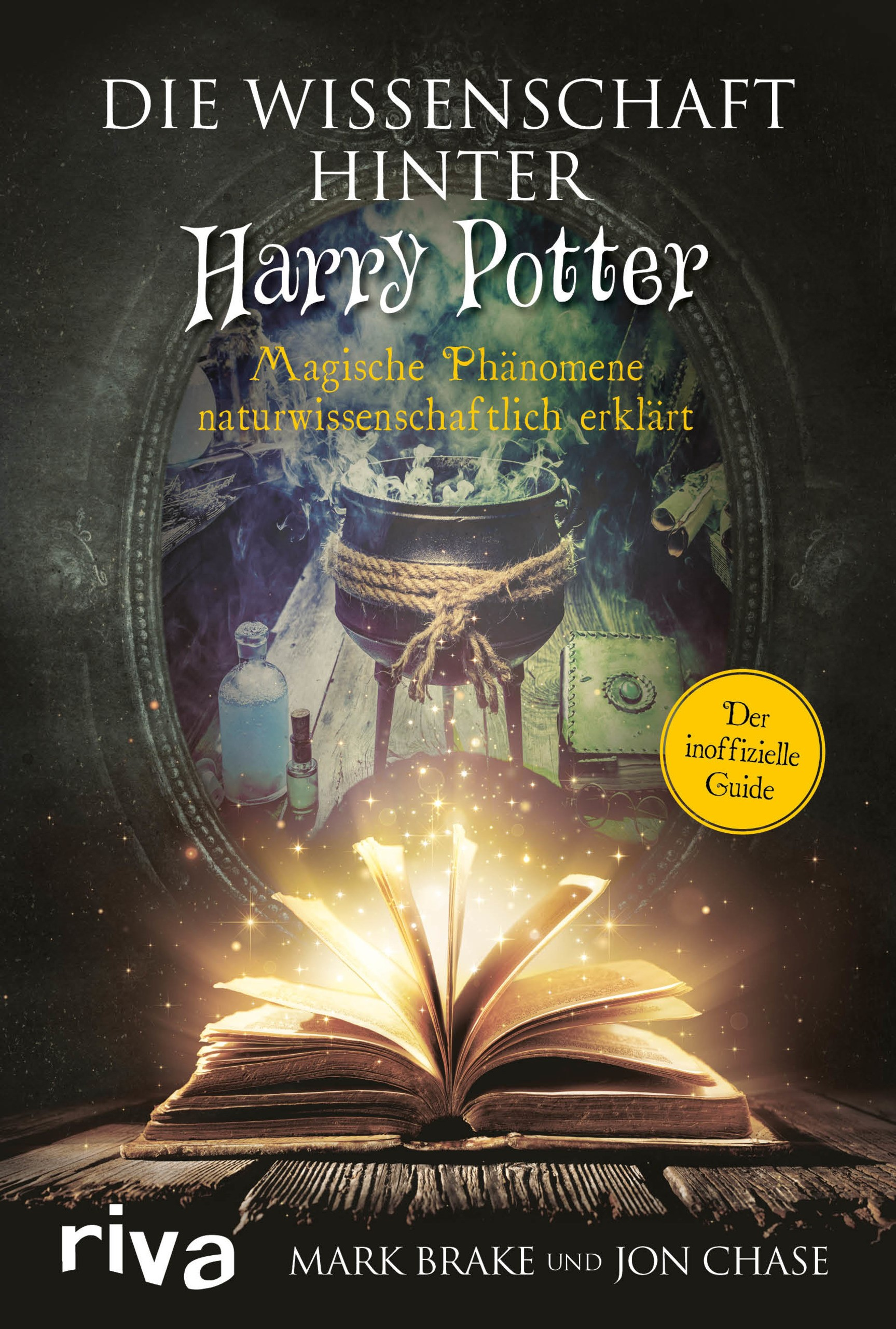 Die Wissenschaft hinter Harry Potter | Brake / Chase, 2018 | Buch (Cover)