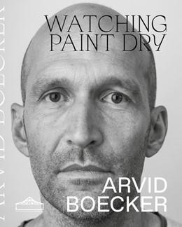 Abbildung von Watching Paint Dry | 1. Auflage | 2018 | beck-shop.de