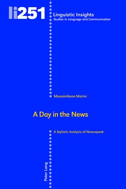 Abbildung von Morini | A Day in the News | 2018 | A Stylistic Analysis of Newssp...