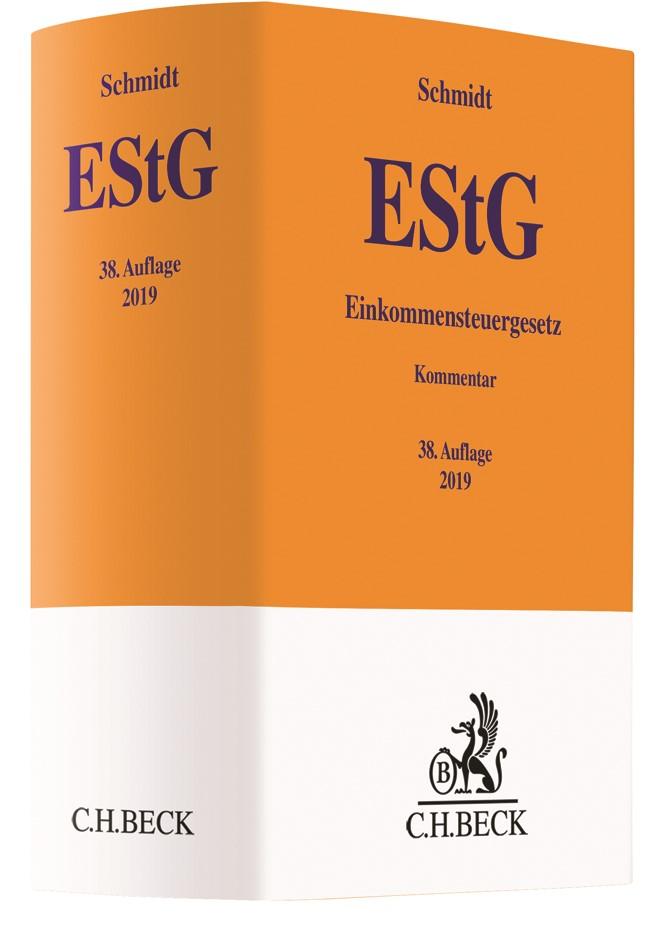 Einkommensteuergesetz: EStG | Schmidt | 38., völlig neubearbeitete Auflage, 2019 | Buch (Cover)