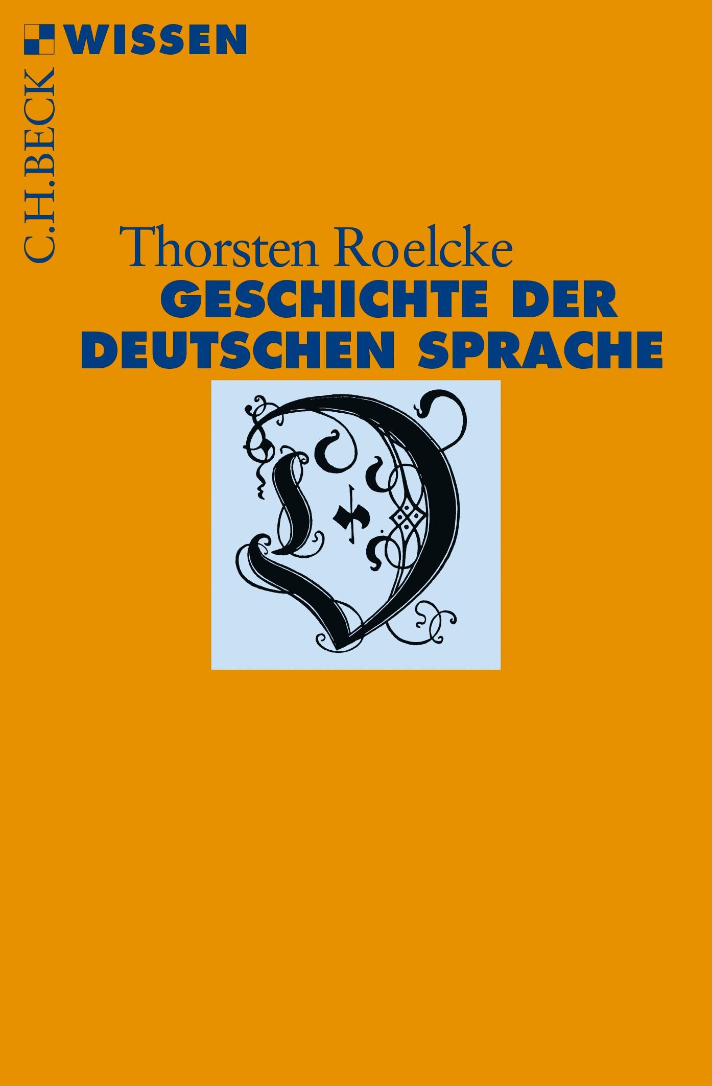 Geschichte der deutschen Sprache | Roelcke, Thorsten | 2., durchgesehene und aktualisierte Auflage, 2018 | Buch (Cover)