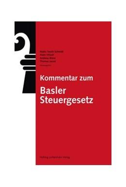 Abbildung von Tarolli Schmidt / Villard / Bienz / Jaussi | Kommentar zum Basler Steuergesetz | 2019