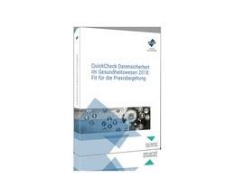 Abbildung von QuickCheck Datensicherheit im Gesundheitswesen: Fit für die Praxisbegehung | 1. Auflage | 2018 | beck-shop.de