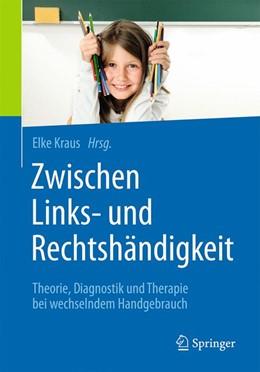 Abbildung von Kraus | Zwischen Links- und Rechtshändigkeit | 2019 | Theorie, Diagnostik und Therap...