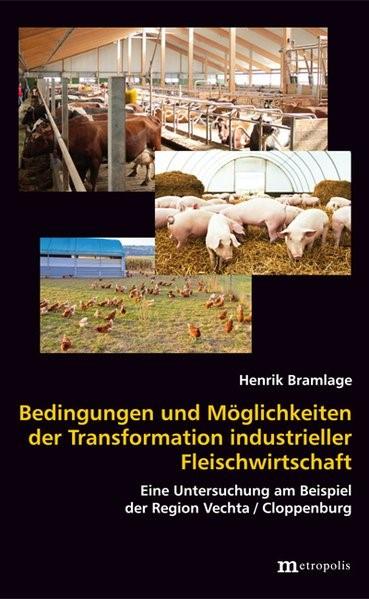 Bedingungen und Möglichkeiten der Transformation industrieller Fleischwirtschaft | Bramlage, 2018 | Buch (Cover)