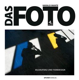 Abbildung von Mante   Das Foto   4., überarbeitete Auflage   2018   Bildaufbau und Farbdesign
