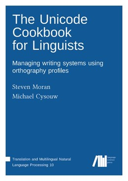 Abbildung von Moran / Cysouw | The Unicode cookbook for linguists | 2018