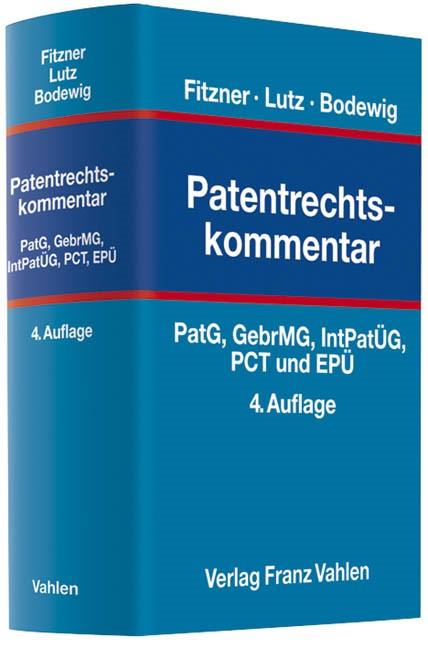Patentrechtskommentar | Fitzner / Lutz / Bodewig | Buch (Cover)