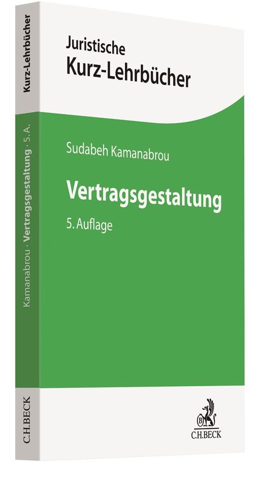 Abbildung von Kamanabrou | Vertragsgestaltung | 5., neubearbeitete Auflage | 2019