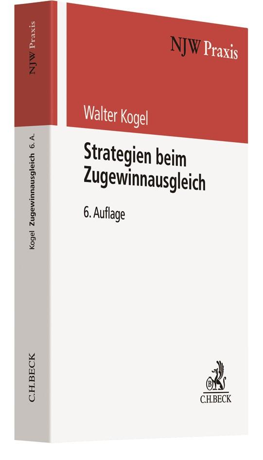 Strategien beim Zugewinnausgleich | Kogel | 6. Auflage, 2019 | Buch (Cover)