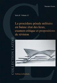 La procédure pénale militaire en Suisse | Godel, 2018 | Buch (Cover)
