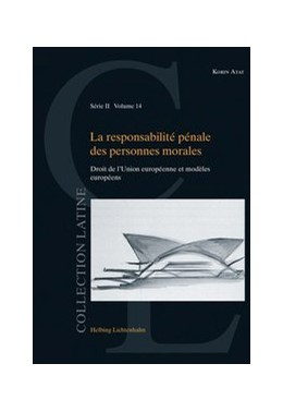 Abbildung von Atat | La responsabilité pénale des personnes morales | 1. Auflage | 2018 | Volume 14 | beck-shop.de