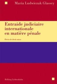 Entraide judiciaire internationale en matière pénale   Ludwiczak Glassey, 2018   Buch (Cover)