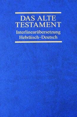 Abbildung von Interlinearübersetzung Altes Testament, hebr.-dt., Band 4   1. Auflage   2018   beck-shop.de