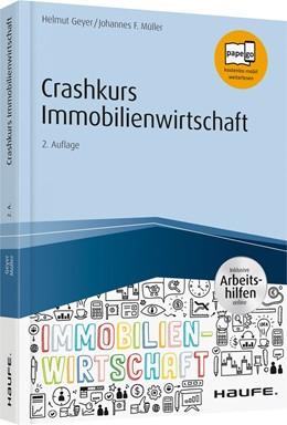 Abbildung von Geyer / Müller | Crashkurs Immobilienwirtschaft | 2., aktualisierte Auflage | 2018